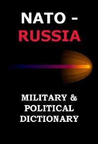 NATO-Russia Military & Political Dictionary