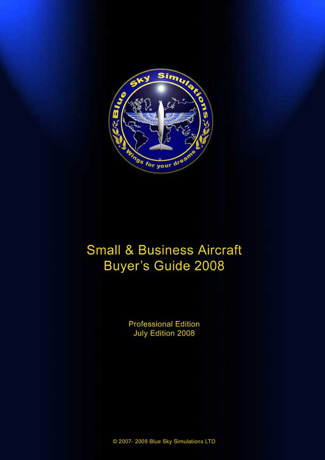 Blue Sky Simulations Small and Business Aircraft Buyer's Guide July 2008 2issues