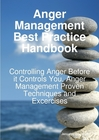 Anger Management Best Practice Handbook: Controlling Anger Before it Controls You, Anger Management Pr Screen shot